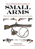 Illustrated Encyclopedia of Small Arms 9781626862722