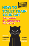 Uncle John's How to Toilet Train Your Cat 9781626863781