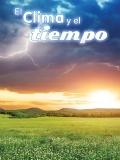 El clima y el tiempo (Climate and Weather) 9781627174763
