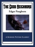 The Good Neighbors 9781627556743