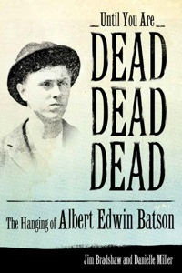 Until You Are Dead, Dead, Dead              by             Jim Bradshaw
