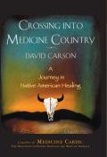 Crossing into Medicine Country 9781628723694