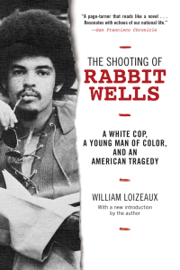The Shooting of Rabbit Wells              by             William Loizeaux