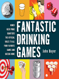Fantastic Drinking Games 9781628731033