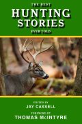The Best Hunting Stories Ever Told 9781628731118