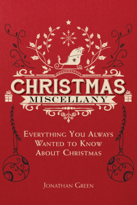 Christmas Miscellany              by             Jonathan Green