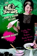 The Vegan Girl's Guide to Life 9781628732610
