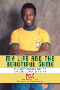 My Life and the Beautiful Game 9781628732771