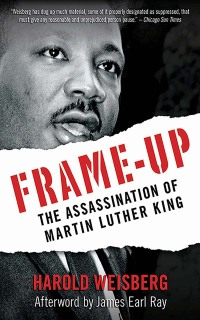Frame-Up              by             Harold Weisberg