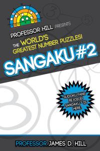Sangaku #2              by             James D. Hill
