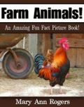 Farm Animals: An Amazing Fun Fact Picture Book 9781628841565