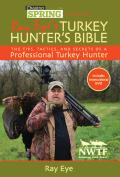 Ray Eye's Turkey Hunting Bible 9781629140407