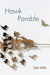 Hawk Parable              by             Tyler Mills