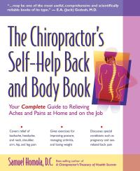 The Chiropractor's Self-Help Back and Body Book              by             Samuel Homola, D.C.