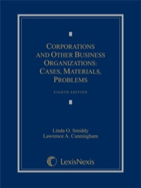 Corporations and Other Business Organizations: Cases, Materials, Problems              by             Smiddy, Linda O.