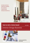 How to Start a Home-Based Interior Design Business 9781630761127