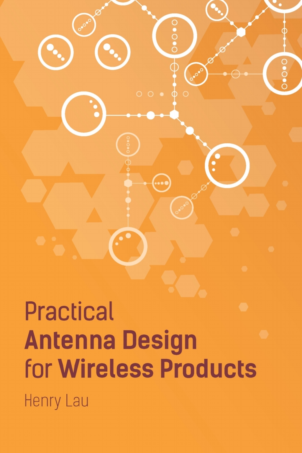Practical Antenna Design for Wireless Products (eBook) (9781630813260) photo