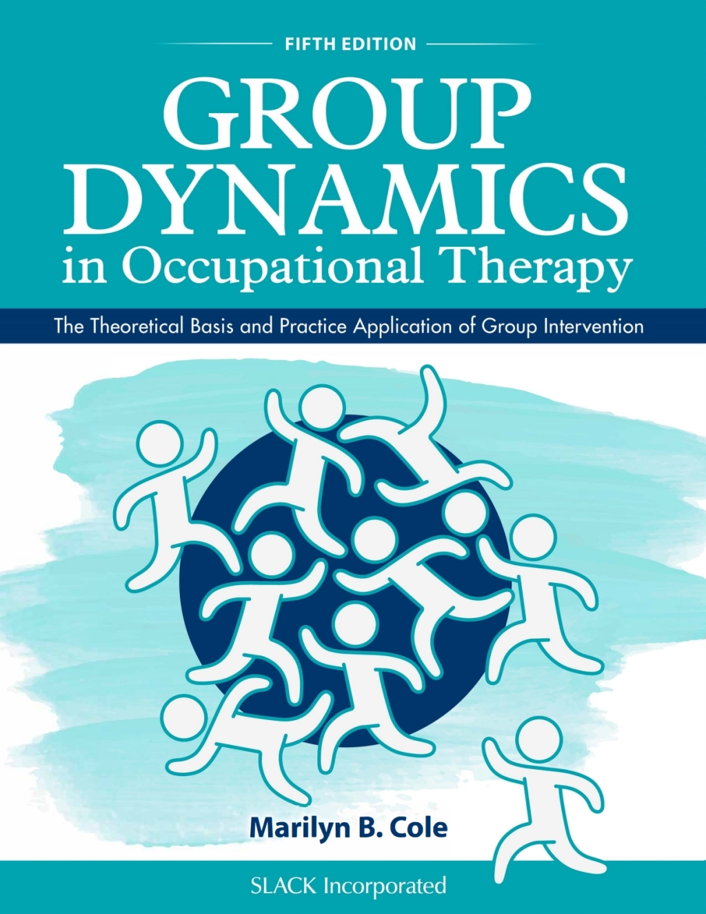 Group Dynamics in Occupational Therapy (eBook)