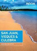 Moon San Juan, Vieques & Culebra 9781631212284
