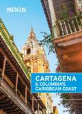 Moon Cartagena & Colombia's Caribbean Coast 9781631214288