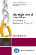 The High Cost of Low Prices 9781631578281