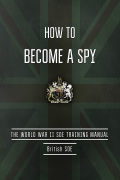 How to Become a Spy 9781632209016