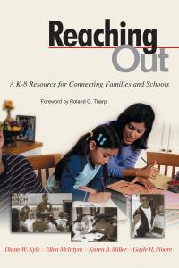 Reaching Out              by             Diane W. Kyle; Ellen McIntyre; Karen B. Miller; Gayle H. Moore