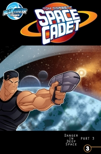 Tom Corbett: Space Cadet: Danger in Deep Space #3              by             CW Cooke