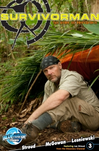 Les Stroud's: Suvivorman: The Horn of Providence #3              by             Les Stroud