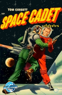 Tom Corbett: Space Cadet: Classic Edition #1              by             Paul S. Newman