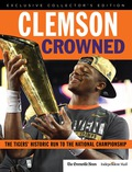 Clemson Crowned: The Tigers' Historic Run to the National Championship 9781633198326