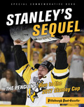 Stanley's Sequel: The Penguins' Run to the 2017 Stanley Cup 9781633199620