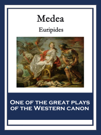 Medea              by             Euripides