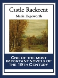 The novel is set prior to the Constitution of 1782 and tells the story of four generations of Rackrent heirs through their steward, Thady Quirk