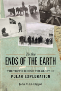 To the Ends of the Earth 9781633884120