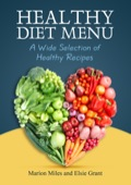 Healthy Diet Menu: A Wide Selection of Healthy Recipes 9781634280358