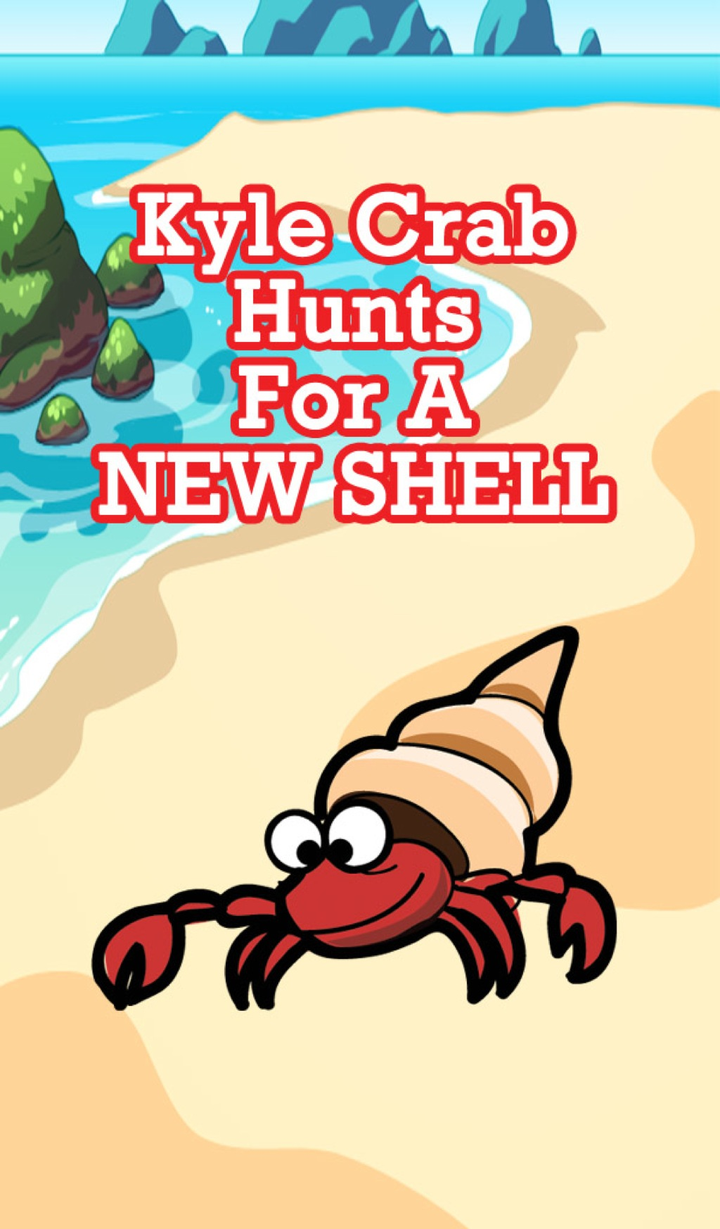 Kyle Crab Hunts For a New Shell (eBook)