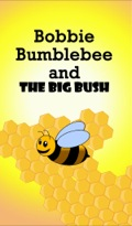Bobbie Bumblebee lives with his very large family in the hive located high up in the oak tree