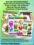 Box Set Set Children's Books: Snake Picture Book - Frog Picture Book - Humor Unicorns - Funny Cat Book For Kids Dog Humor 9781634288507