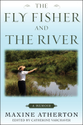 The Fly Fisher and the River 9781634506489
