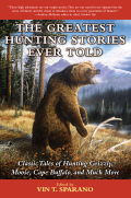 The Greatest Hunting Stories Ever Told 9781634508469