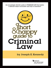 Kennedy's A Short and Happy Guide to Criminal Law              by             Kennedy,Joseph