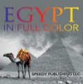 Egypt In Full Color 9781635014761