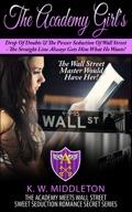Billionaires Obsession - Billionaire Romance Meets Academy Romance - Book 1 9781635019544