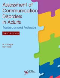 Assessment of Communication Disorders in Adults: Resources and Protocols, 3rd Edition