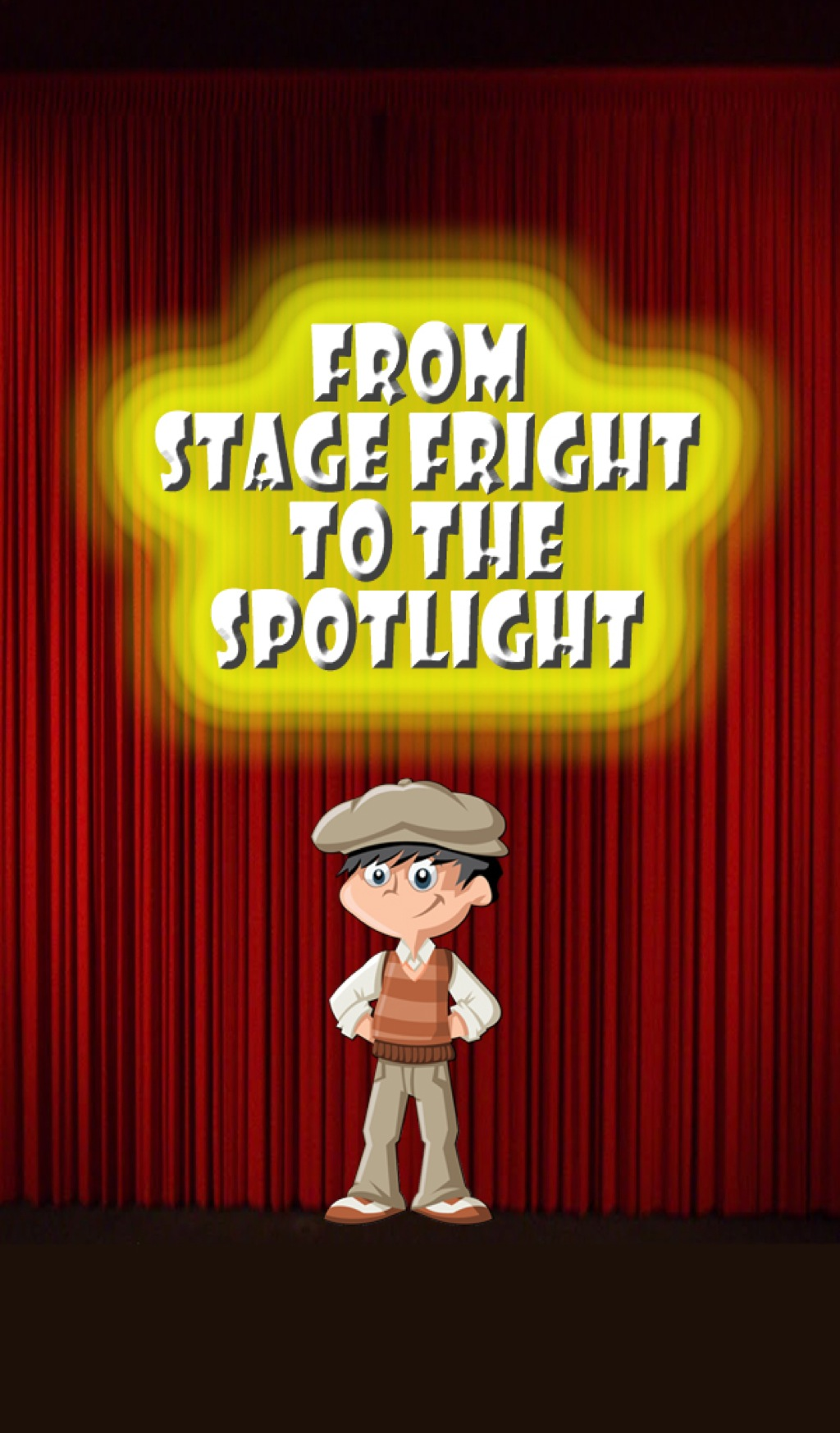 From Stage Fright to the Spotlight (eBook)