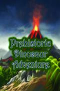 Prehistoric Dinosaur Adventure 9781680323214