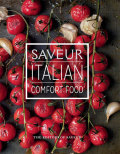 Saveur: Italian Comfort Food 9781681880785