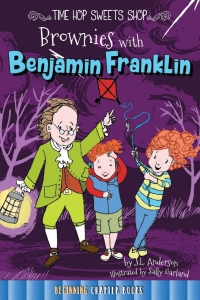 Brownies with Benjamin Franklin              by             Jessica Anderson