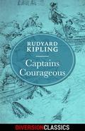 Captains Courageous (Diversion Illustrated Classics) 9781682307649